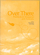 Over There – Poems from Singapore and…