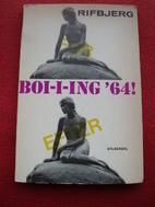 Boi-i-ing 64 : den fantastiske virkelighed…