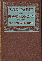 War-paint and powder-horn by Vernon Quinn