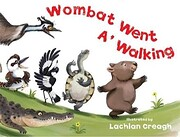 Wombat went a' walking – tekijä: Lachlan…