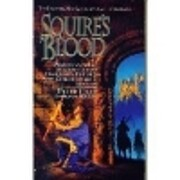 Squire's Blood (Squire Trilogy, Book 2) por…