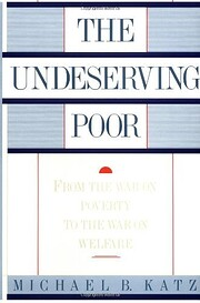 The Undeserving Poor: From the War on…