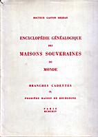 Encyclopédie généalogique des maisons…
