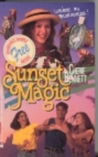 Sunset Magic by Cherie Bennett