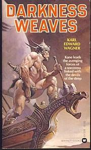 Darkness weaves af Karl Edward Wagner
