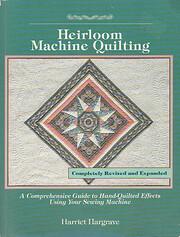 Heirloom Machine Quilting: A Comprehensive…
