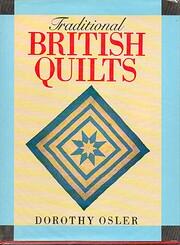 Traditional British quilts de Dorothy Osler