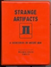 Strange artifacts; a sourcebook on ancient…