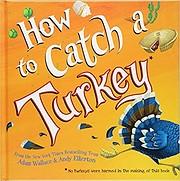 How to Catch a Turkey por Adam Wallace &…