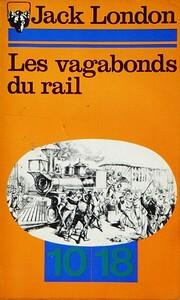 Les vagabonds du rail de Jack London