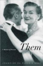 Them: A Memoir of Parents by Francine du…