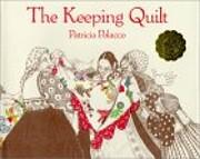 The Keeping Quilt av Patricia Polacco
