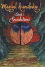 Magical Knowledge Book I Foundations/ The Lone Practitioner - Josephine McCarthy