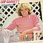 Can't Explain by Leif Garrett