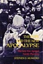 The Pope and the New Apocalypse: The Holy…