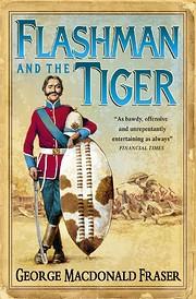 Flashman and the Tiger av George MacDonald…