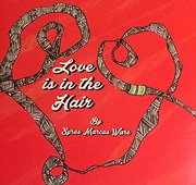Love Is In The Hair de Syrus Marcus Ware