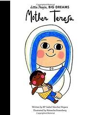 Mother Teresa (Little People, BIG DREAMS,…