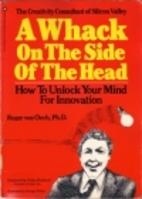A Whack On the Side of the Head: How to…