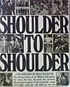 Shoulder to Shoulder by Midge Mackenzie