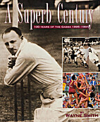 A Superb Century: 100 Years of the Gabba…