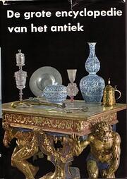 De grote encyclopedie van het antiek de Jan…