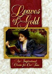 Leaves of Gold: An Inspirational Classic for…