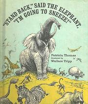 Stand Back, Said the Elephant, I'm Going…