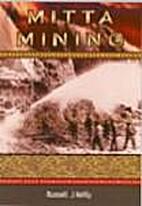 Mitta mining by Russell John Kelly