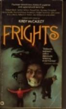 Frights by Kirby McCauley