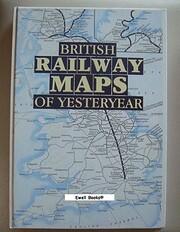 British Railways Maps of Yesterday de Ian…