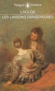 Les Liaisons Dangereuses (Penguin Classics)…