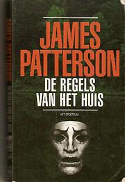 De regels van het huis av James Patterson