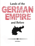 Lands of the German Empire and Before by…