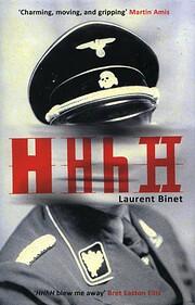 HHhH: A Novel por Laurent Binet