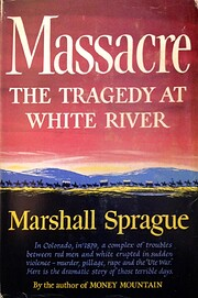 Massacre: the tragedy at White River av…