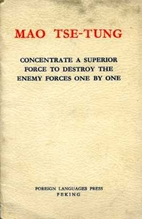 CONCENTRATE A SUPERIOR FORCE TO DESTROY THE…