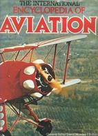 The International Encyclopedia of Aviation…