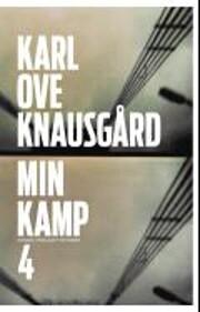 Min kamp : roman av Karl Ove Knausgård