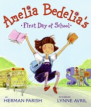 Amelia Bedelia's First Day of School af…