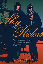Sky riders : an illustrated history of…