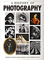 A History of Photography by Jean-Claude…