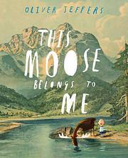 This Moose Belongs to Me – tekijä: Oliver…