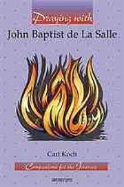 Praying with John Baptist de La Salle…