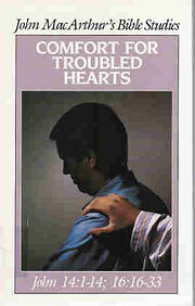 Comfort for troubled hearts (John…