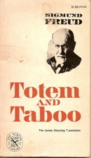 Totem and Taboo by Sigmund Freud