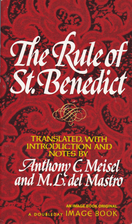 The Rule of St. Benedict by Benedictus