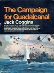 The campaign for Guadalcanal : A battle that…