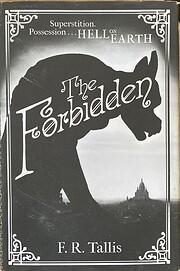 The Forbidden av F R Tallis Frank Tallis