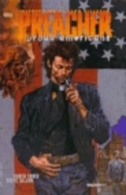 Preacher Vol. 3: Proud Americans por Garth…